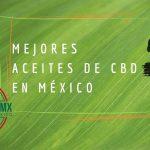 mejor aceite CBD México